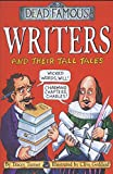 Writers and Their Tall Tales (Dead Famous)