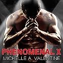 Phenomenal X: Hard Knocks, Book 1 Audiobook by Michelle A. Valentine Narrated by Alexandria Wilde, Sean Crisden