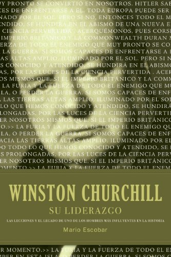 Winston Churchill su liderazgo: Las lecciones y el legado de uno de los hombres más