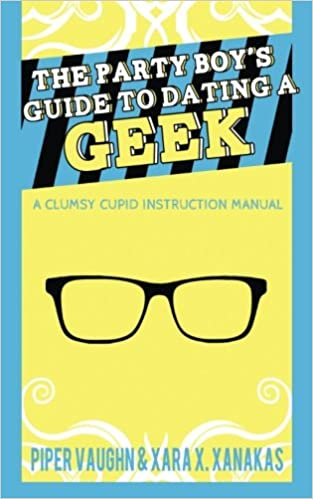 The party boy guide to hookup a geek mobilism