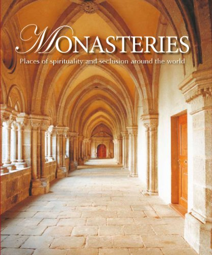Monasteries: Places of Spirituality & Seclusion Around the World