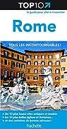 Top 10 Rome par Guide Top 10