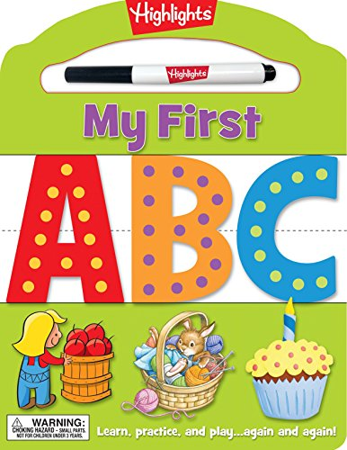 My First ABC: Learn, practice, and play again and again! (Highlights My First Write-On Wipe-Off Board Books)