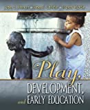 Play, Development and Early Education 1st Edition