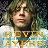 Kevin Ayers: The BBC Sessions 1970-1976 by Kevin Ayers