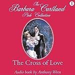 The Cross of Love | Barbara Cartland