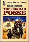 The Conrad Posse, Frank Scarman, 0708955010