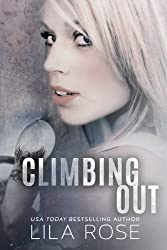 Climbing Out (Hawks Motorcycle Club Series Book 2) (English Edition)