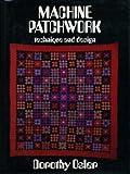 Machine Patchwork, Dorothy Osler, 0713432950