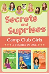 Secrets and Surprises: 3 Stories in 1 (Camp Club Girls) Kindle Edition