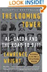 The Looming Tower: Al-Qaeda and the R...
