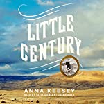 Little Century   Anna Keesey
