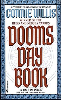 Doomsday Book: A Novel (Oxford Time Travel) by [Willis, Connie]