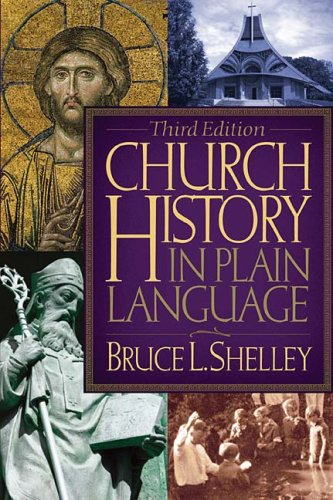 Church History in Plain Language, 3rd Edition by Thomas Nelson
