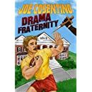 Drama Fraternity: A Nicky and Noah Mystery (Nicky and Noah Mysteries Book 6)