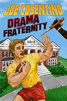 Drama Fraternity: A Nicky and Noah Mystery (Nicky and Noah Mysteries Book 6) by [Cosentino, Joe]