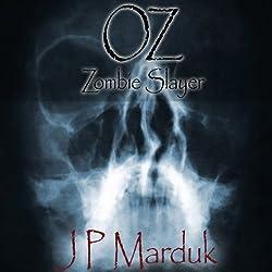 Oz: Zombie Slayer