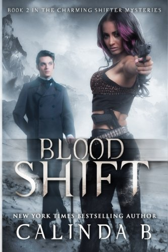 Blood Shift (The Charming Shifter Mysteries) (Volume 2) PDF