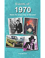 Events of 1970: news for every day of the year