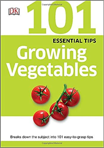 Growing Vegetables (101 Essential Tips)