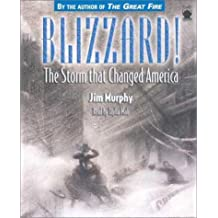 Blizzard!: The Storm That Changed America by Murphy, Jim (January 1, 2003) Audio CD Unabridged