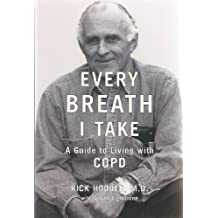 Every breath I take: A guide to living with COPD