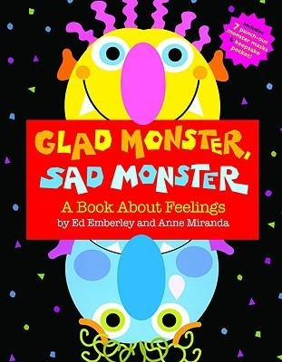 [Glad Monster, Sad Monster: A Book about Feelings] (By: Ed Emberley) [published: July, 2008] pdf