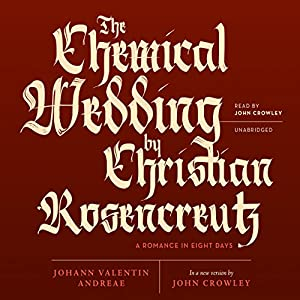 The Chemical Wedding of Christian Rosencreutz Audiobook