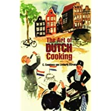 The Art of Dutch Cooking (Hippocrene International Cookbook Series) by C. Countess Van Limburg Stirum (1997-12-01)