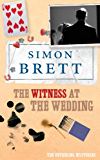 The Witness at the Wedding (A Fethering Mystery Book 6)