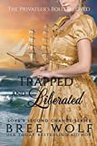 img - for Trapped & Liberated: The Privateer's Bold Beloved (Love's Second Chance) book / textbook / text book