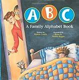 ABC A Family Alphabet Book
