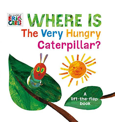 Book Cover: Where Is The Very Hungry Caterpillar?: A Lift-the-Flap Book