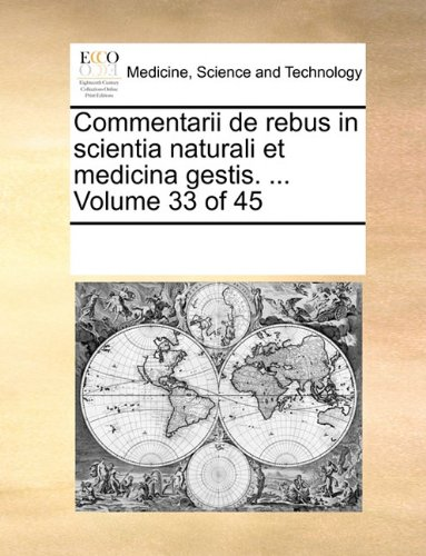 Download Commentarii de rebus in scientia naturali et medicina gestis. Volume 33 of 45 (Latin Edition) pdf