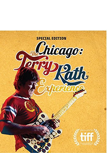 - Chicago: The Terry Kath Experience - Special Edition [Blu-ray]