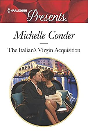 The Italian's Virgin Acquisition (Harlequin Presents) (Books Harlequin)