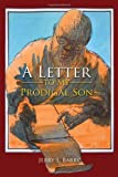 img - for A Letter to My Prodigal Son book / textbook / text book