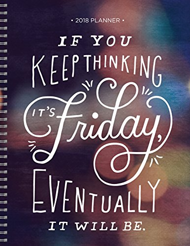 2018 Thinking Friday 9x11 Daily Weekly Monthly Planner