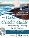 The Data Coach's Guide to Improving Learning for All Students 1st Edition