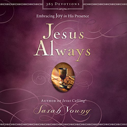 Jesus Always: Embracing Joy in His Presence Audiobook [Free Download by Trial] thumbnail
