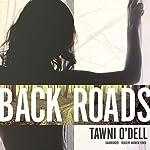 Back Roads | Tawni O'Dell