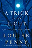 A Trick of the Light, Louise Penny, 1410441075