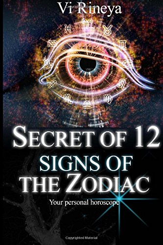 Read Online Secret of 12 signs of the Zodiac: Your personal horoscope ebook