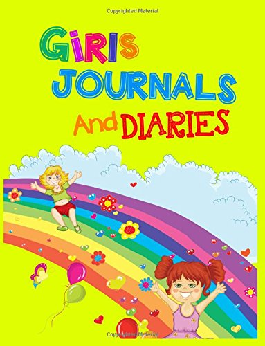 Girls Journals And Diaries: 8.5 x 11, 108 Lined Pages (diary, notebook, journal, workbook)