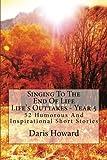 Singing to the End of Life, Daris Howard, 1470008939