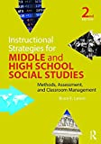Instructional Strategies for Middle and Secondary Social Studies 2nd Edition