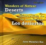 Deserts/Los Desiertos, Dana Meachen Rau, 0761428305