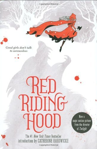 Image of Red Riding Hood by Sarah Blakley-Cartwright (2011-01-25)