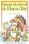 Histoire du cheval de hatem taiy par Ibn Abd Rabbih