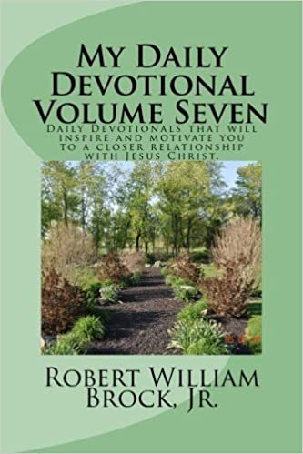 Book My Daily Devotional Volume Seven by Robert William Brock Jr. (2013-05-11)